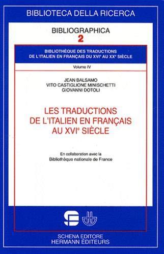 9782705668402: Les traductions de l'italien en français au XVIe siècle