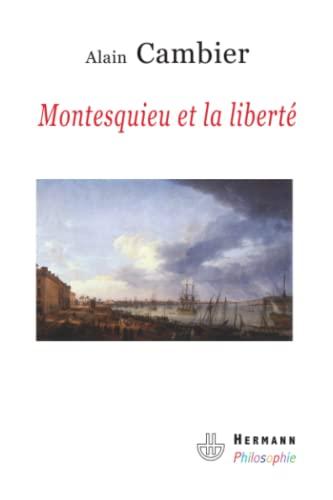 9782705668686: Montesquieu et la liberté : Essai sur