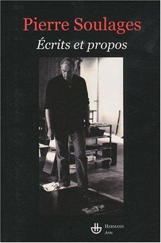 Ecrits et propos (2705669078) by Pierre Soulages