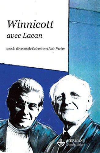 Winnicott avec Lacan: Alain Vanier