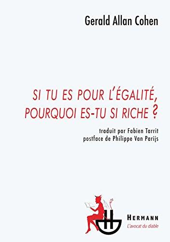9782705669676: Si tu es pour l'égalité pourquoi es-tu si riche ?