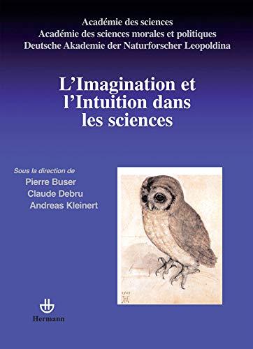 9782705669829: L'imagination et l'intuition dans les sciences