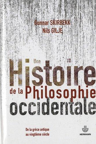 9782705670085: Une histoire de la philosophie occidentale : De la Gr�ce antique au vingti�me si�cle