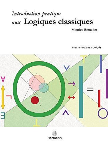 9782705670856: Introduction pratique aux logiques classiques