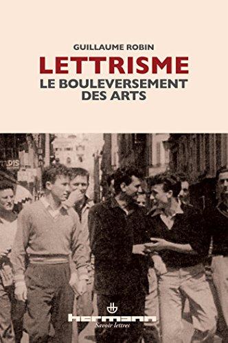 9782705670955: Lettrisme, le bouleversement des arts (French Edition)