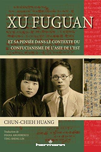 9782705673536: Xu Fuguan et sa pensée dans le contexte du confucianisme de l'Asie de l'Est