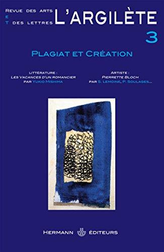 9782705680275: L'Argilète, N° 3 : Plagiat et création