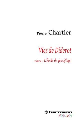 9782705680329: Vies de Diderot : Volume 1, L'Ecole du persiflage