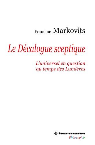 9782705680909: Le Décalogue sceptique : L'universel en question au temps des Lumières