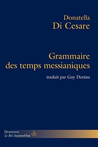 9782705681029: Grammaire des temps messianiques