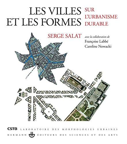 Les villes et les formes (French Edition) (2705681108) by Serge Salat