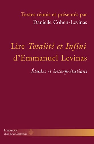 9782705681241: Lire Totalit� et Infini d'Emmanuel Levinas : Etudes et interpr�tations