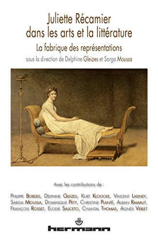 9782705681616: Juliette Récamier dans les arts et la littérature : La fabrique des représentations
