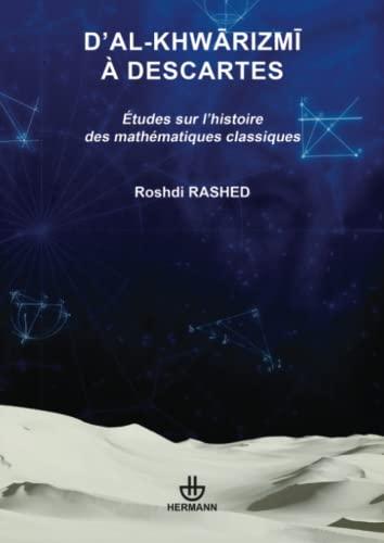 9782705681913: D'Al-Khwarizmi à Descartes (French Edition)