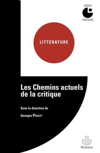 9782705681982: Les chemins actuels de la critique (French Edition)