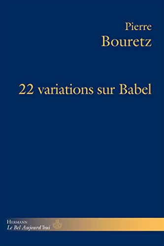 9782705682200: 22 variations sur Babel