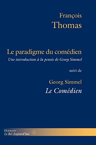 9782705687076: Le paradigme du comédien