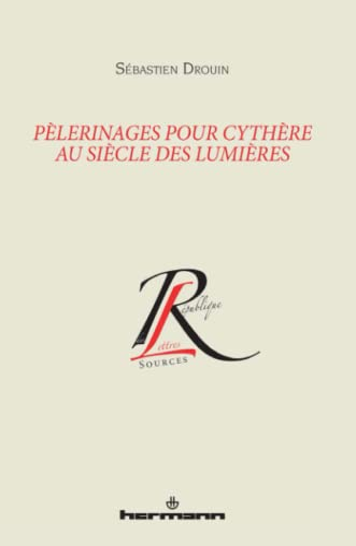 9782705687366: Pèlerinages pour Cythère au siècle des Lumières