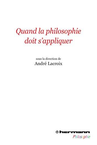 9782705687908: Quand la philosophie doit s'appliquer