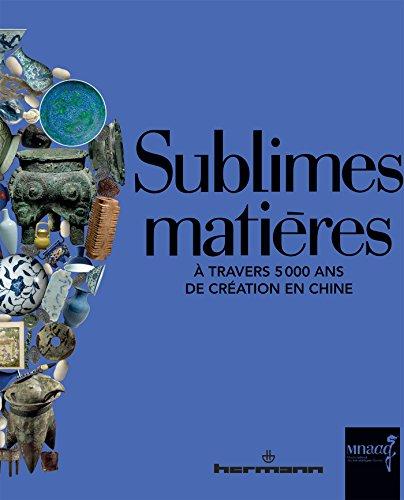 Sublimes matières : A travers 5 000: Gascuel, Hélène; Ghesquière,