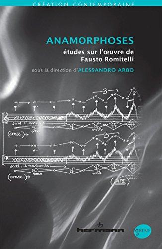 9782705690199: Anamorphoses : Etudes sur l'oeuvre de Fausto Romitelli
