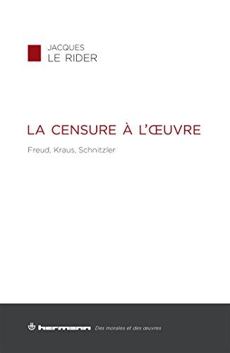 9782705690397: La censure à l'oeuvre : Freud, Kraus, Schnitzler