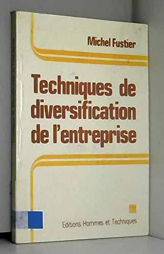 9782705702847: Techniques de diversification de l'entreprise