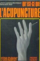 Qu'est-ce que l'acupuncture?: Genevi?ve Moll
