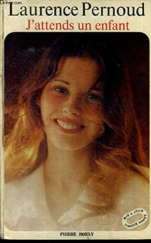 J'attends un enfant (French Edition) (2705800026) by Pernoud, Laurence
