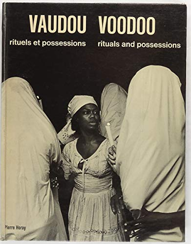 9782705800284: Vaudou: Rituels et possessions = Voodoo : rituals and possessions (French Edition)