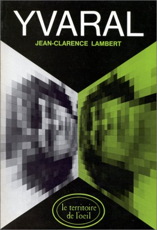 "Yvaral (Le Territoire de l'Å""il ; 4) (French Edition) Lambert, Jean Clarence"