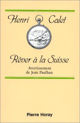 9782705801526: R�ver � la Suisse