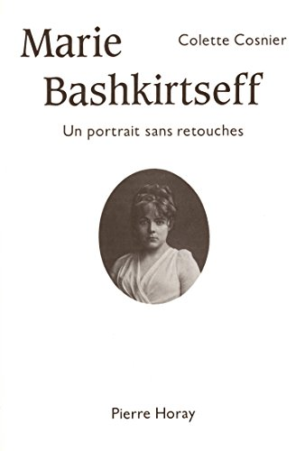 9782705801618: Marie Bashkirtseff : Un portrait sans retouches