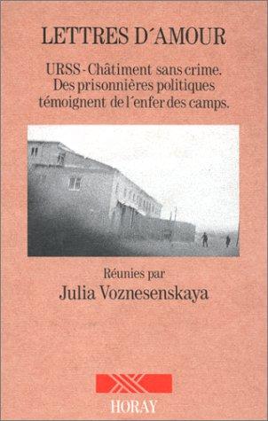 Lettres d'amour: Voznesenskaya, Julia