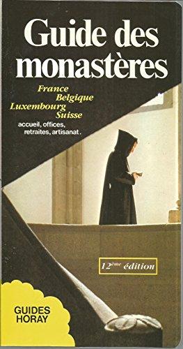 9782705802325: Guide des monast�res : France, Belgique, Luxembourg, Suisse