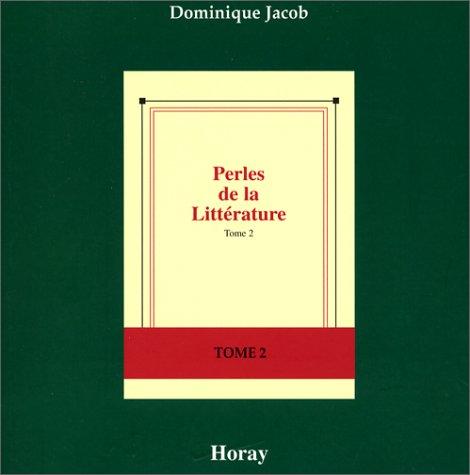 9782705802998: Perles de la littérature, tome 2