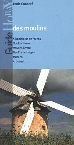 9782705803124: Guide des moulins