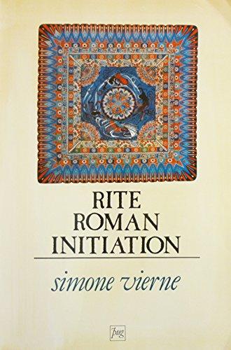 9782706100116: Rite, roman, initiation