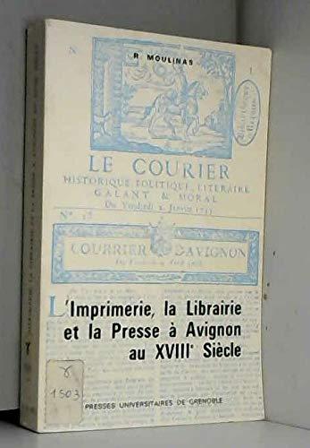 9782706100345: L'imprimerie, la librairie, et la presse à Avignon au XVIIIe siècle (Collection Éditorial) (French Edition)