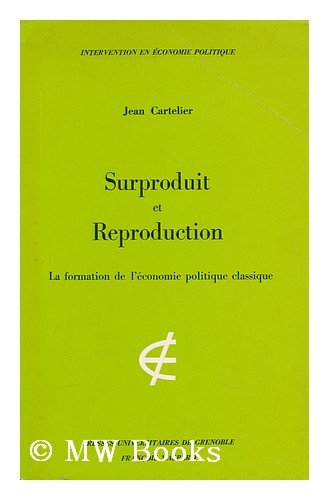 9782706100765: Surproduit et reproduction