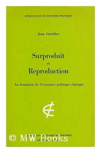 9782706100765: Surproduit et reproduction