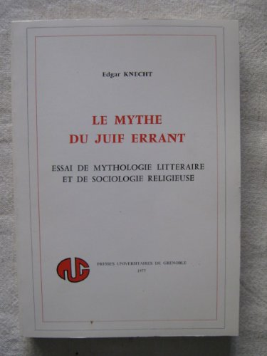 Le mythe du juif errant: Essai de: Knecht, Edgar