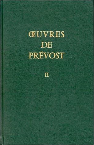 Oeuvres de Prevost T2 (French Edition): Prévost