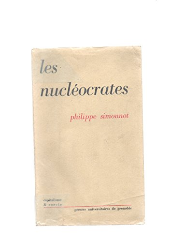 9782706101137: Les nucl�ocrates