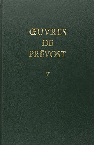 Oeuvres de Prevost T5 (French Edition)