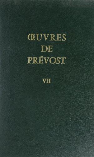 Oeuvres de Prevost T7 (French Edition): Prevost 7