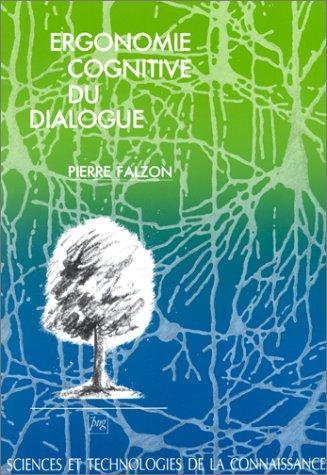 9782706103315: Ergonomie cognitive du dialogue
