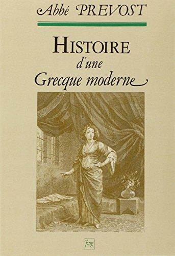 9782706103346: Histoire d'une Grecque moderne