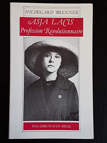 9782706103537: Asja Lacis. Profession révolutionnaire