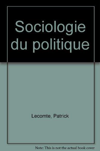 9782706103858: Sociologie du politique